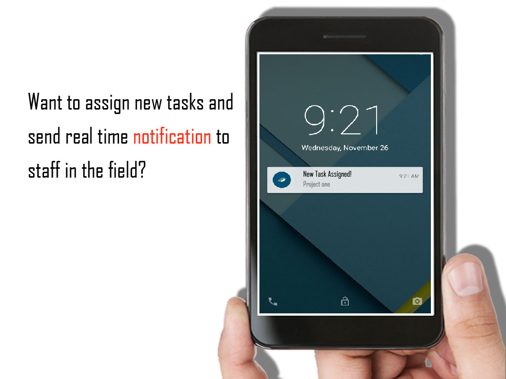 Assign New task and new notification to your staff in field